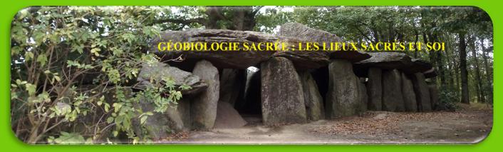 Géobiologie sacrée: Écoute, ressentis et reliance au Tout à travers la découverte des lieux sacrés